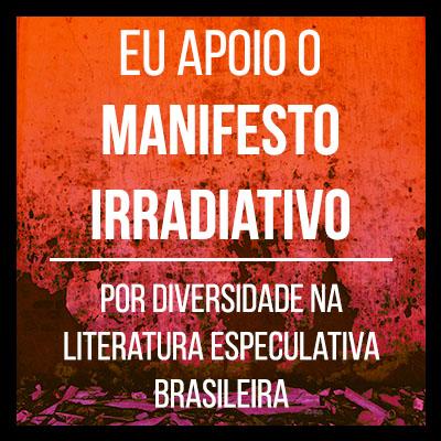Manifesto Irradiativo - Selo - Eu Apoio